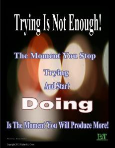Trying Is Not Enough