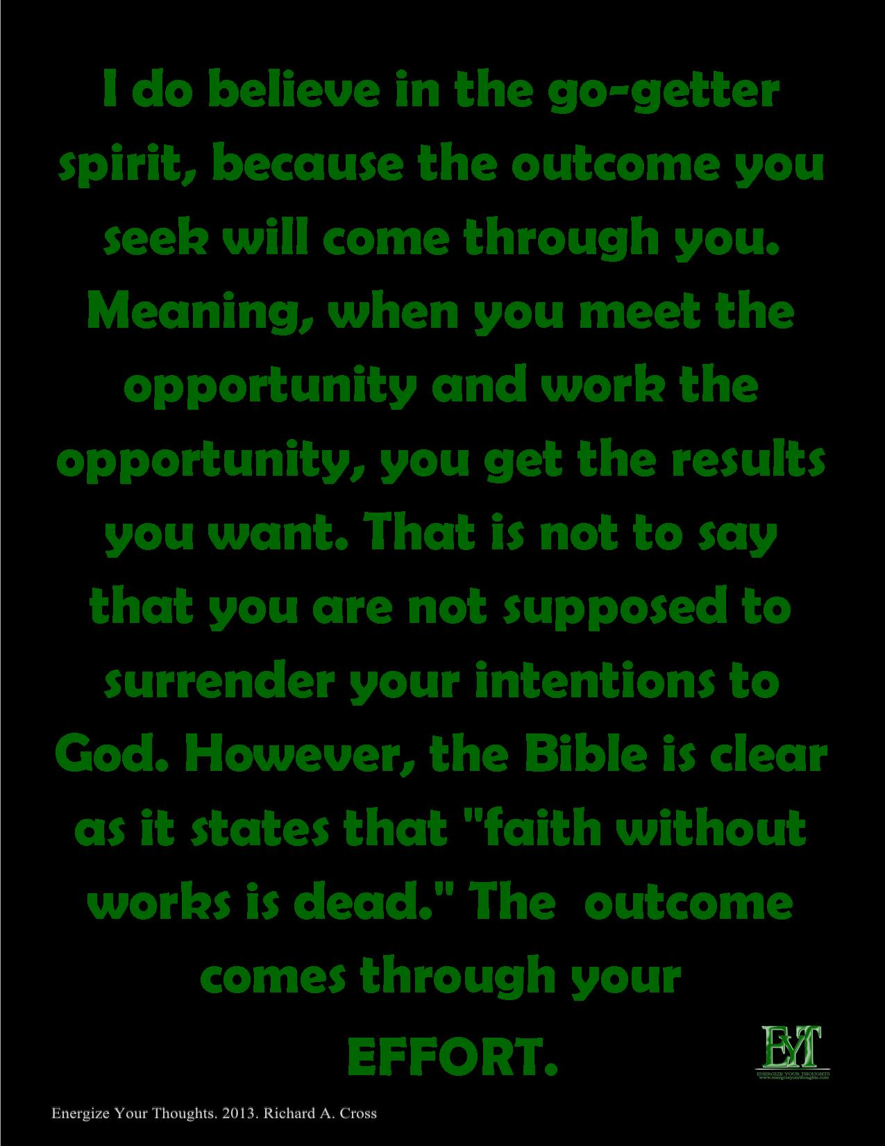 The Outcome ''Comes'' Through YOU