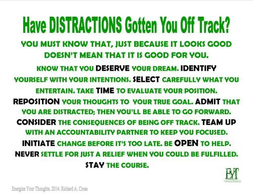 Have Distraction Got You Off Track?