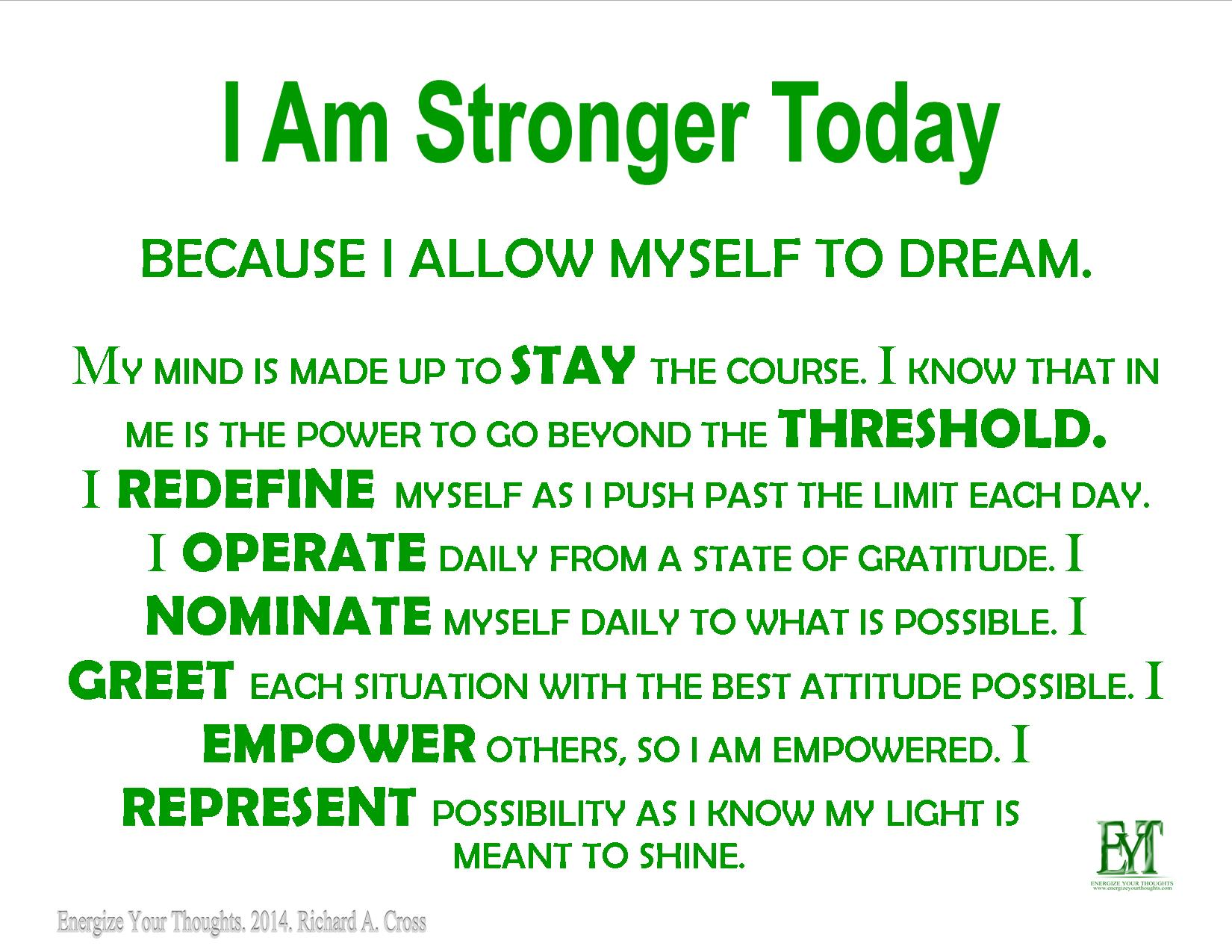 I Am Stronger Today