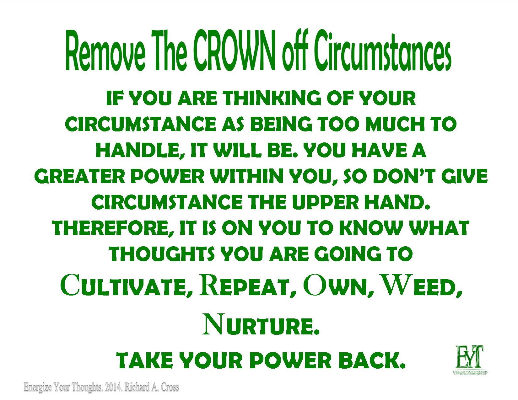 Remove The CROWN off CIRCUMSTANCES