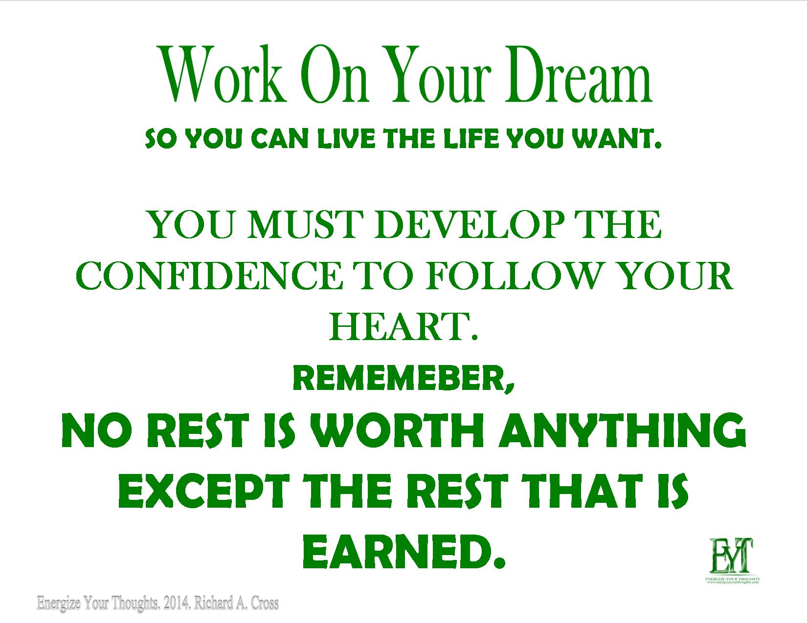 Work On Your Dream