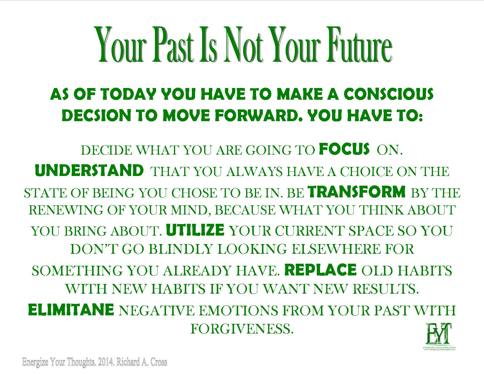 Your Past Is Not Your Future