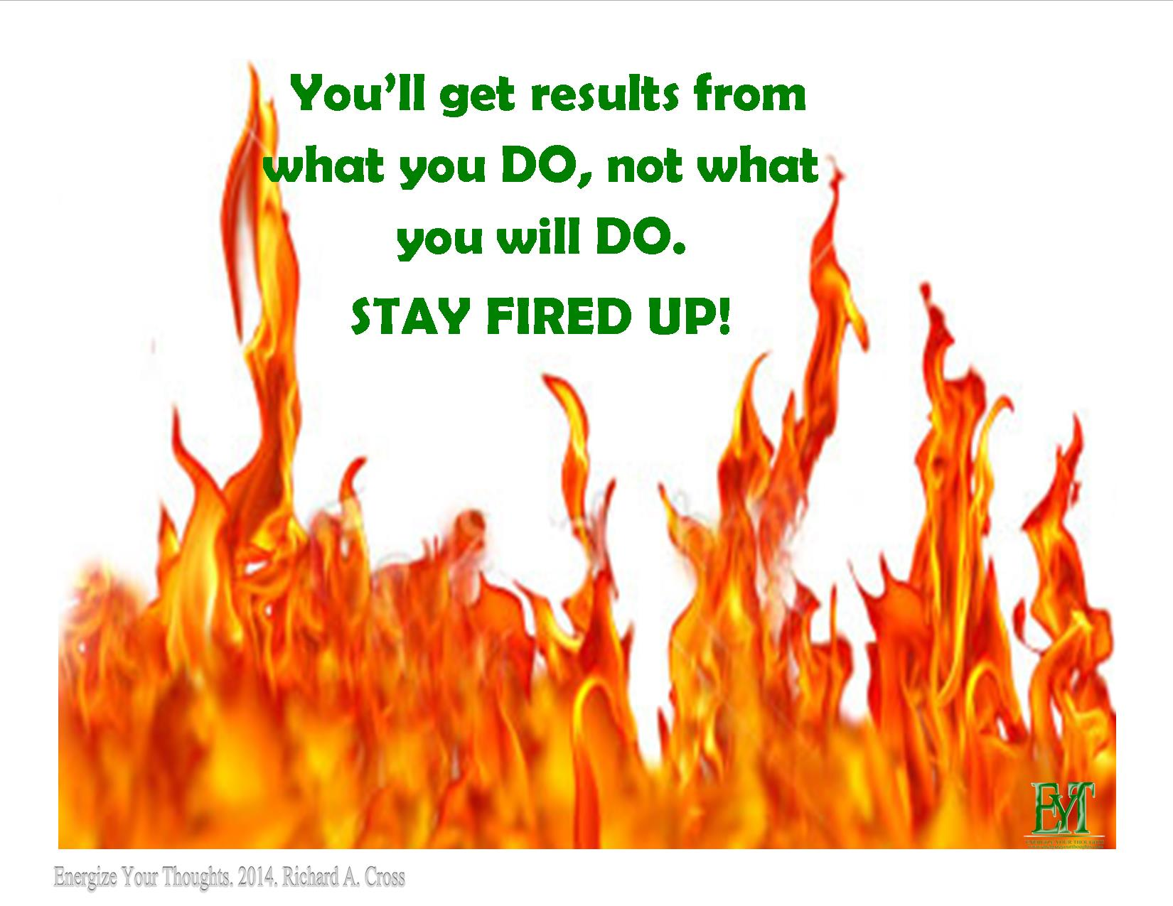 Fired Up Quotes Like Success