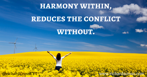 harmony within, reduces the conflict
