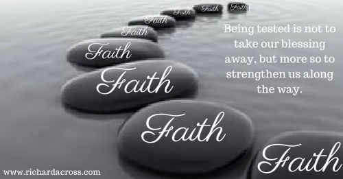 Your Faith Is Going To BE Tested